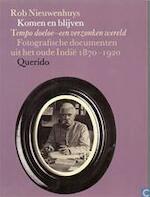 Komen en blijven - deel 2 - Rob Nieuwenhuys (ISBN 9789021476926)