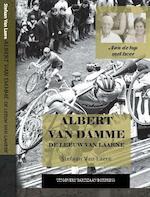 Albert Van Damme – de Leeuw van Laarne - Stefaan Van Laere (ISBN 9789462952515)