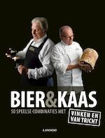 Bier & Kaas - Ben Vinken, Michel Van Tricht (ISBN 9789401432122)