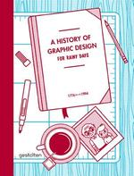 A History of Graphic Design for Rainy Days - Studio 3 (ISBN 9783899553895)