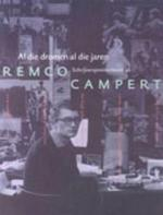 Al die dromen al die jaren - Remco Campert (ISBN 9789023439844)