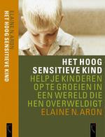 Het Hoog Sensitieve Kind - Elaine N. Aron (ISBN 9789063051181)