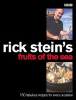 Rick Stein's Fruits of the Sea - Rick Stein (ISBN 9780563384571)