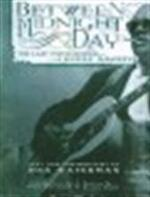 Between midnight and day - Dick Waterman (ISBN 9781560255475)