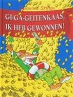 Gi-ga-geitenkaas, ik heb gewonnen - Geronimo Stilton (ISBN 9789054615248)
