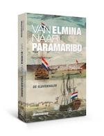 Van Elmina naar Paramaribo - Frank Dragtenstein (ISBN 9789462492523)