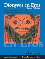 Dionysos en Eros - Katern Palladion (set tekst- en hulpboek) - Elly Jans, Charles Hupperts (ISBN 9789087719968)
