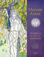Moeder aarde Mindfulness & meditatie kleurboek - Toni Salerno-carmine (ISBN 9789044750744)