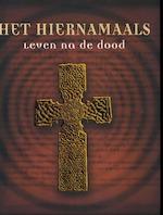 Het hiernamaals - Franjo Terhart, Nelleke van der Zwan (ISBN 9781405497510)