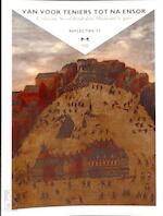 Van voor Teniers tot na Ensor - Peter Carpreau, Marjan Debaene, Goedele Puelinckx, Karen Andree (ISBN 9789081409766)