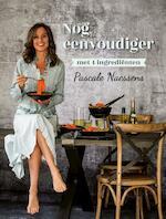 Nog eenvoudiger met 4 ingrediënten - Pascale Naessens (ISBN 9789401455527)
