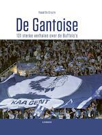 De Gantoise - Raoul De Groote (ISBN 9789401455572)