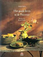 Het goede leven in de Provence
