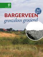 Bargerveen - Henk van den Brink, Jans de Vries, Fré Strating, Aaldrik Pot (ISBN 9789492190864)