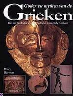Goden en mythen van de Grieken - Mary Barnett, Pieter van Oudheusden (ISBN 9789055612383)