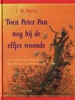 Toen Peter Pan nog bij de elfjes woonde - James Matthew Barrie (ISBN 9789000035564)