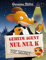 Geheim agent Nul Nul K - Geronimo Stilton