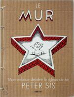 Le Mur - Peter Sís (ISBN 9782246729518)