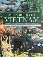 De oorlog in Vietnam - Chris Mcnab, Andrew A. Wiest (ISBN 9789043811750)