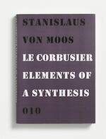 Le Corbusier - Stanislaus von Moos (ISBN 9789064506420)