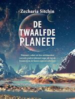 De 12de planeet - Zecharia Sitchin (ISBN 9789078070498)