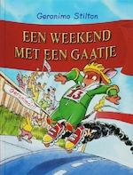 Een weekend met een gaatje - Geronimo Stilton (ISBN 9789085920250)
