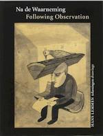 Na de waarneming - Following Observation - Unknown (ISBN 9789057302589)