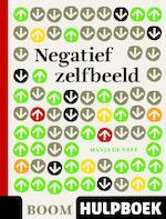 Negatief zelfbeeld - Manja de Neef (ISBN 9789085069645)