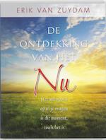 De ontdekking van het NU - E. van Zuydam, Erik van Zuydam (ISBN 9789020204261)