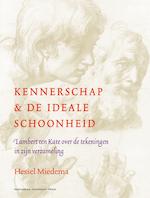 Kennerschap en de ideale schoonheid - Hessel Miedema (ISBN 9789048515936)