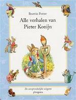 Alle verhalen van Pieter Konijn - B. Potter