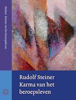 Karma van het beroepsleven - Rudolf Steiner