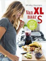 Van XL naar S - Mieke Kosters (ISBN 9789048829866)