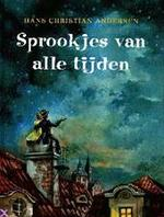 Sprookjes van alle tijden - Hans Christian Andersen, Miloslav Disman, Anna Vesting, Textcase (ISBN 9789039601419)