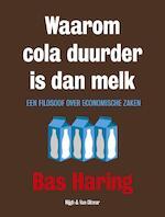 Waarom cola duurder is dan melk - Bas Haring (ISBN 9789038801940)