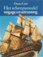 Het scheepsmodel, tuigage en uitrusting - Orazio Curti (ISBN 9789022819333)