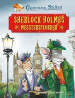 Sherlock Holmes, meesterspeurder - Geronimo Stilton