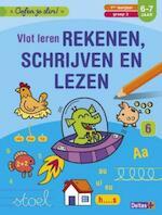 Oefen je slim! Vlot leren rekenen, schrijven en lezen (6-7 j.) - ZNU (ISBN 9789044746136)