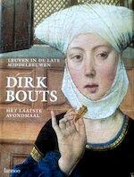 Dirk Bouts Het Laatste Avondmaal - Unknown (ISBN 9789020933918)