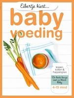Eibertje kiest... babyvoeding - Eibertje van Halteren (ISBN 9789021565903)