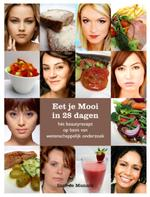 Eet je mooi in 28 dagen - Inge de Munnik (ISBN 9789081684217)