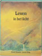 Leven in het licht - Shakti Gawain, Laurel King (ISBN 9789020238679)