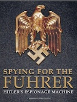 SPYING FOR THE FUHRER