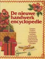 De nieuwe handwerkencyclopedie - Judy Brittain, Anne Rose Oosterbaan (ISBN 9789021017969)