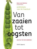 Van zaaien tot oogsten - Hans van Eekelen (ISBN 9789050116541)