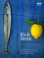 Rick Stein's Coast to Coast - Rick Stein (ISBN 9781846076145)