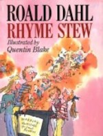 Rhyme Stew - Roald Dahl (ISBN 9780224026604)