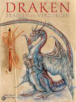 Draken trainen en verzorgen - J. Topsell, Joseph Nigg (ISBN 9789057648199)