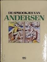 De sprookjes van Andersen - Hans Christian Andersen, Rik Van Steenbergen