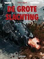 De grote slachting - integraal - Tardi, Vernet (ISBN 9789030370994)